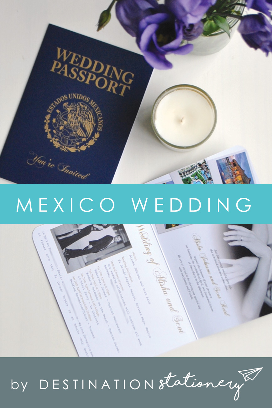 Mexico Wedding Invitation which looks like an official Mexican Passport, what better way of inviting guests to your big day in Mexico!